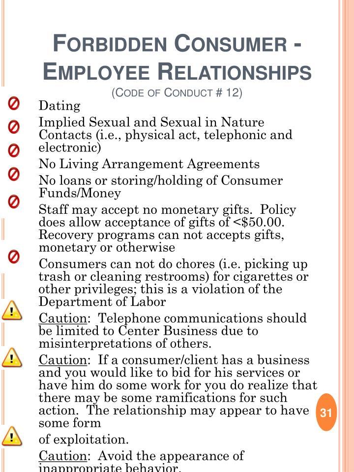 Forbidden Consumer -Employee Relationships