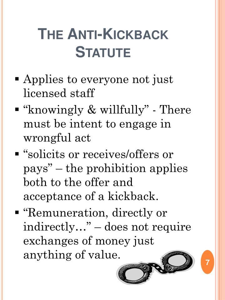 The Anti-Kickback Statute