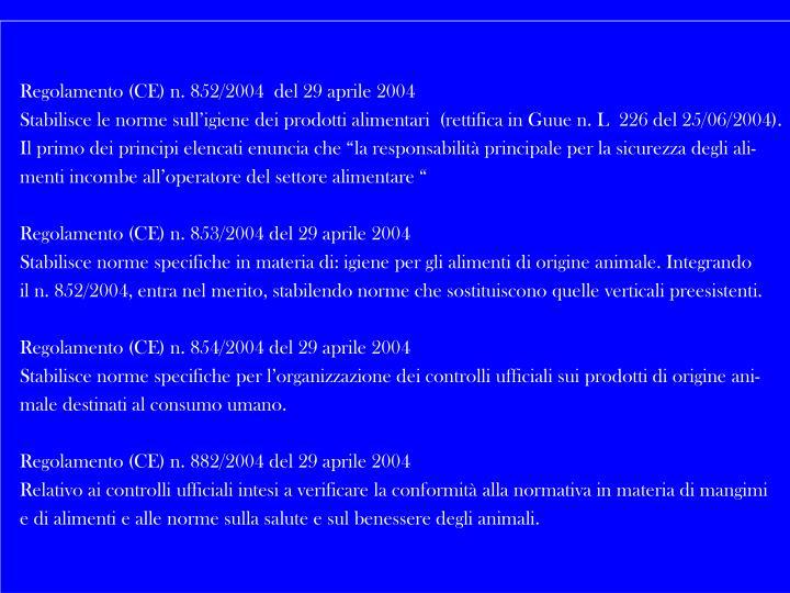 Regolamento (CE) n. 852/2004  del 29 aprile 2004