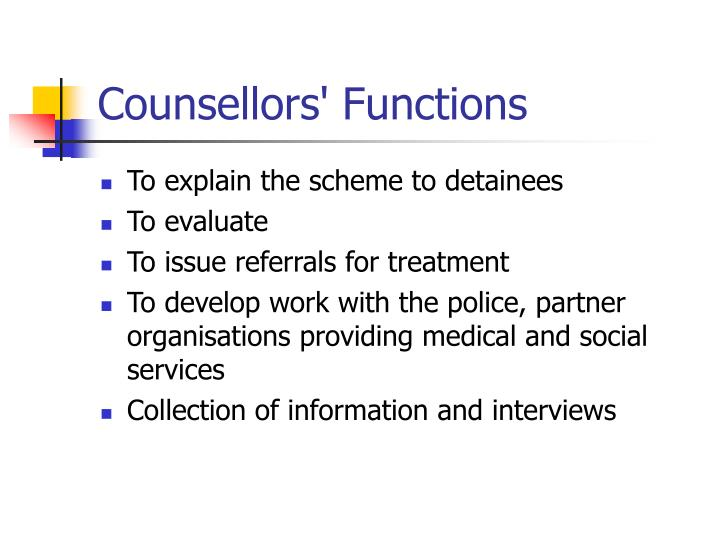 Counsellors' Functions