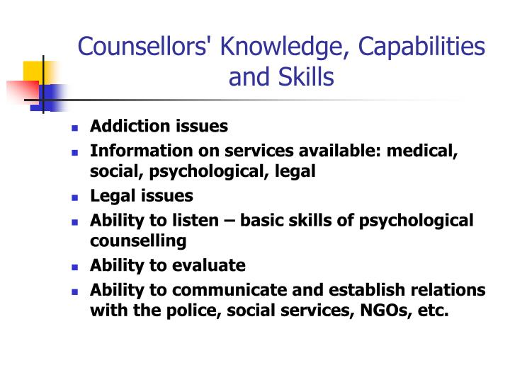 Counsellors' Knowledge, Capabilities and Skills