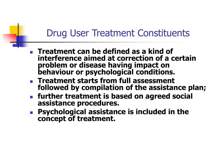 Drug User Treatment Constituents