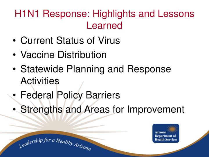 H1n1 response highlights and lessons learned1
