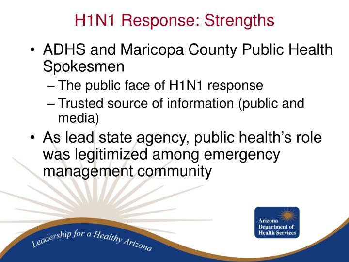 H1N1 Response: Strengths