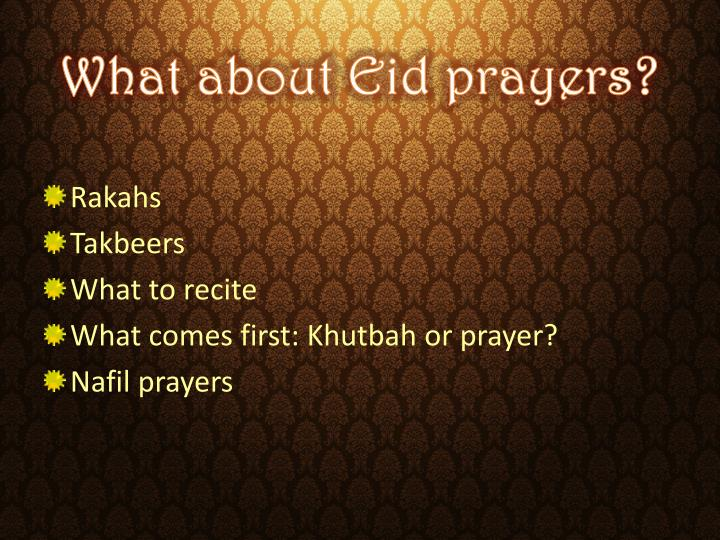 What about eid prayers