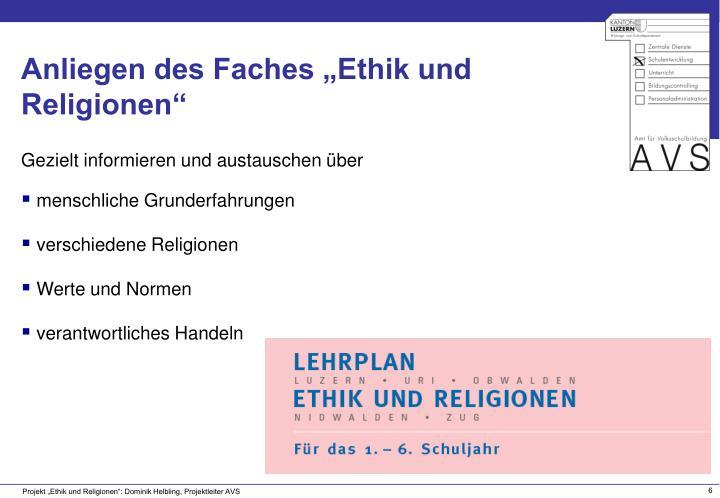 """Anliegen des Faches """"Ethik und Religionen"""""""