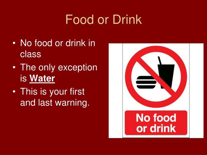 Food or Drink