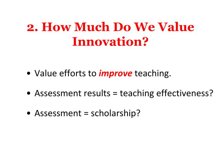 2. How Much Do We Value Innovation?