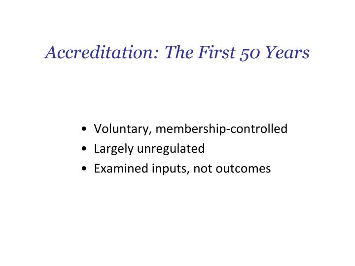 Accreditation: The First 50 Years