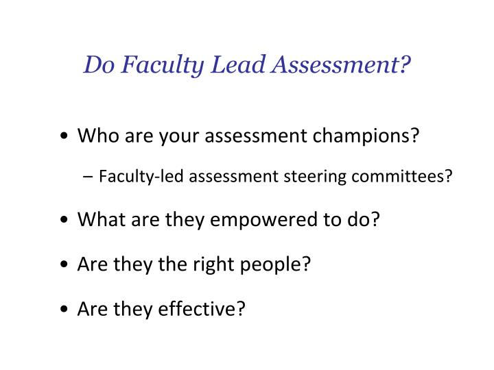 Do Faculty Lead Assessment?