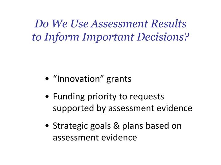 Do We Use Assessment Results