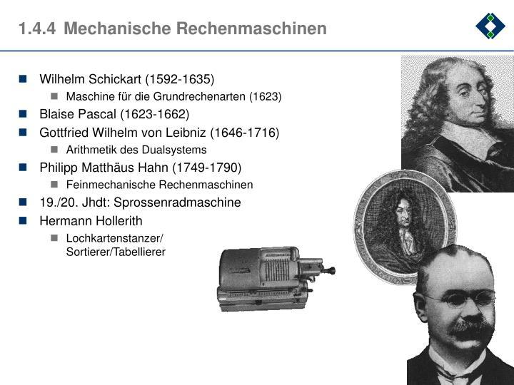 1.4.4Mechanische Rechenmaschinen