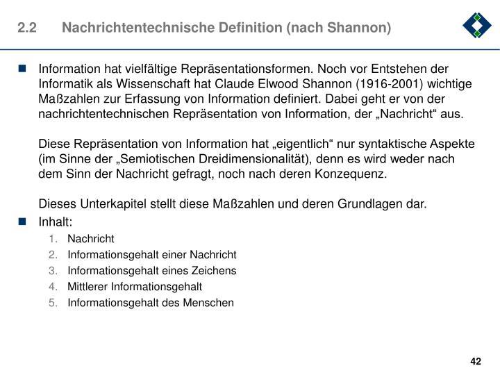 2.2Nachrichtentechnische Definition (nach Shannon)