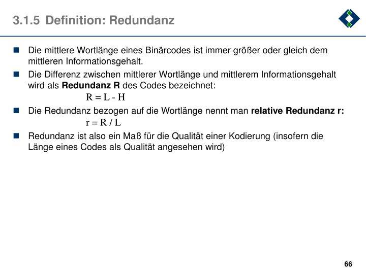 3.1.5Definition: Redundanz