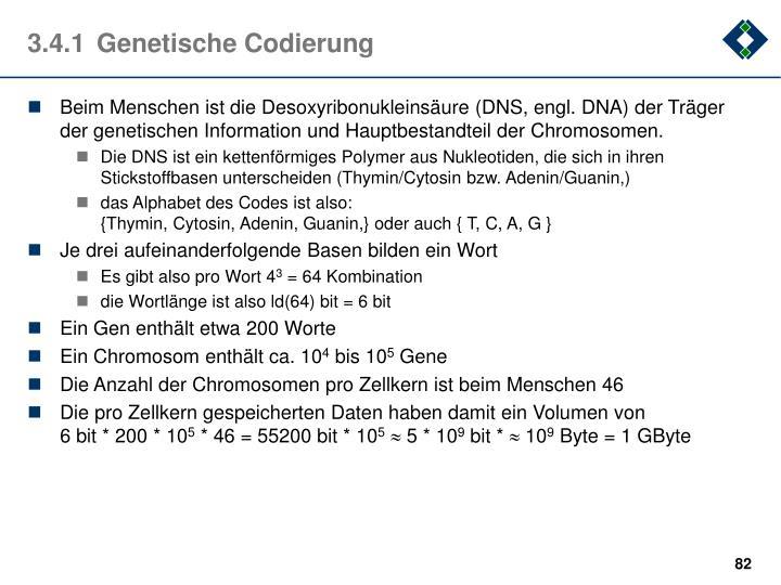 3.4.1Genetische Codierung