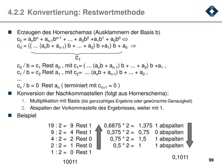 4.2.2Konvertierung: Restwertmethode