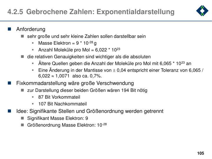 4.2.5Gebrochene Zahlen: Exponentialdarstellung