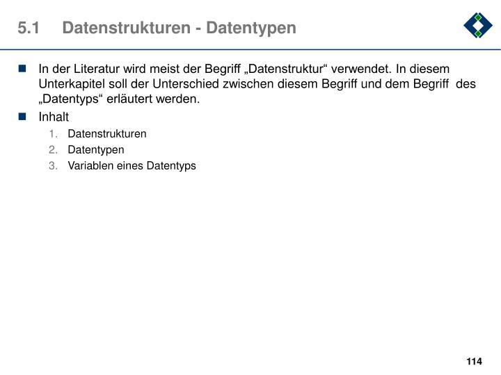 5.1Datenstrukturen - Datentypen