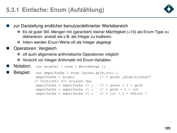 5.3.1Einfache: Enum (Aufzählung)