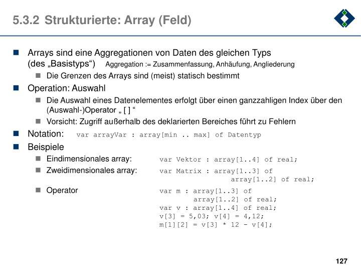 5.3.2Strukturierte: Array (Feld)
