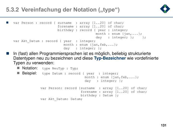 "5.3.2Vereinfachung der Notation (""type"")"