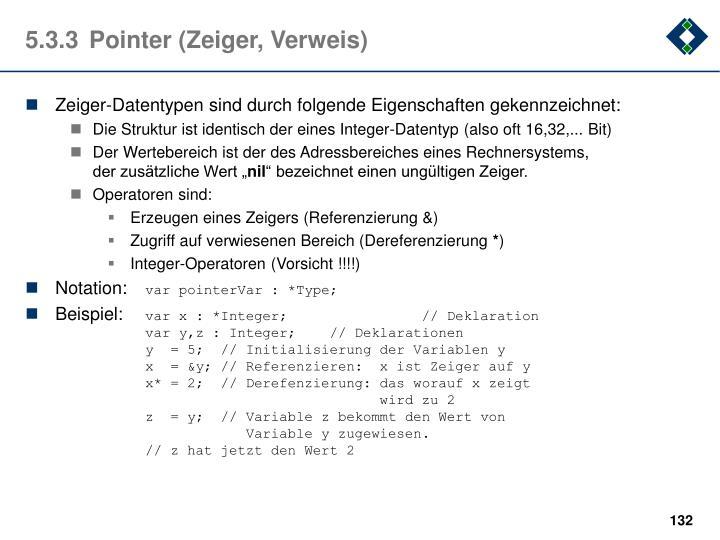 5.3.3Pointer (Zeiger, Verweis)