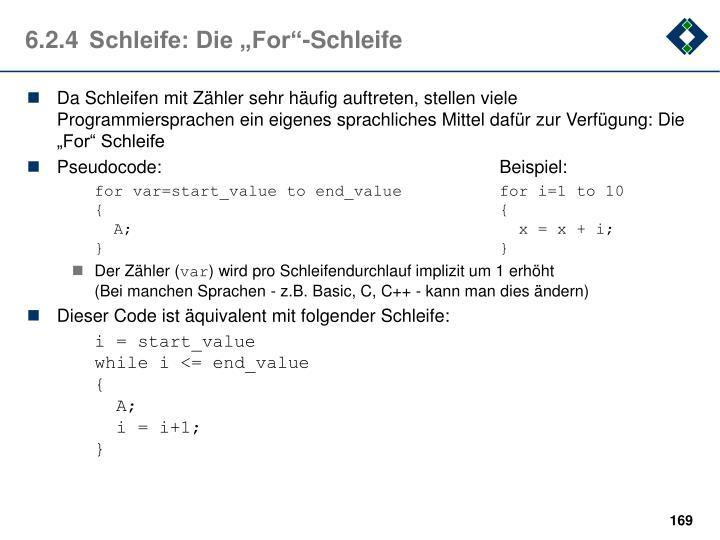 """6.2.4Schleife: Die """"For""""-Schleife"""