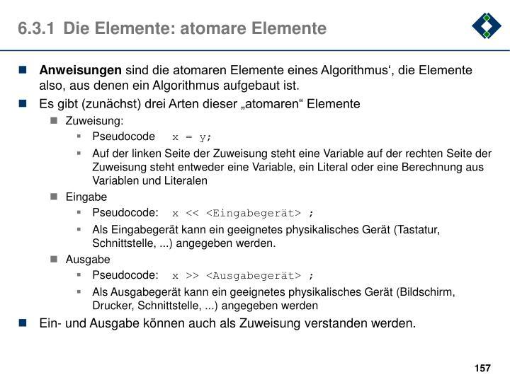 6.3.1Die Elemente: atomare Elemente