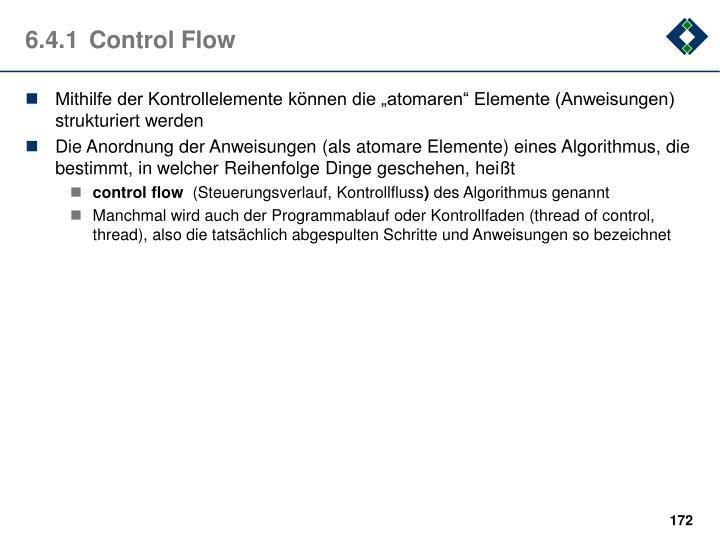 6.4.1Control Flow