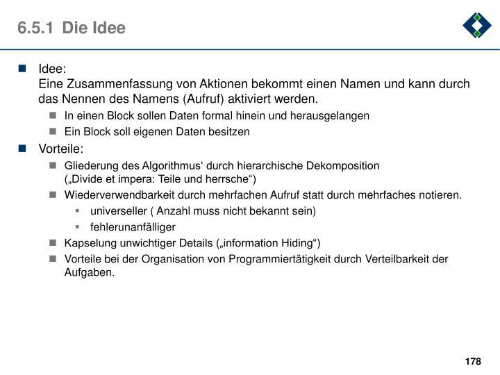 6.5.1Die Idee
