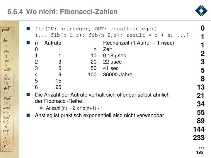 6.6.4Wo nicht: Fibonacci-Zahlen