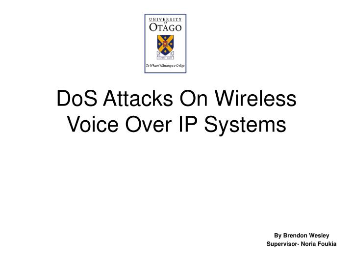 Dos attacks on wireless voice over ip systems