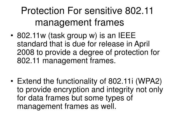 Protection For sensitive 802.11 management frames
