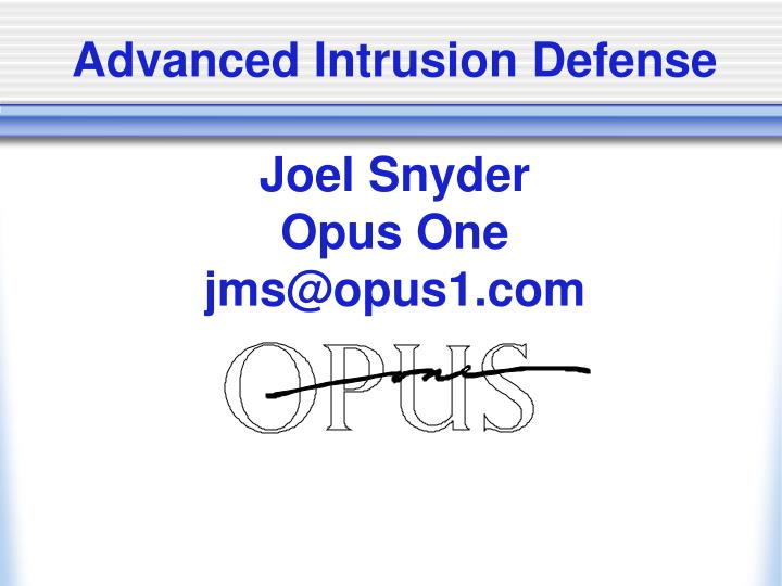 Advanced Intrusion Defense