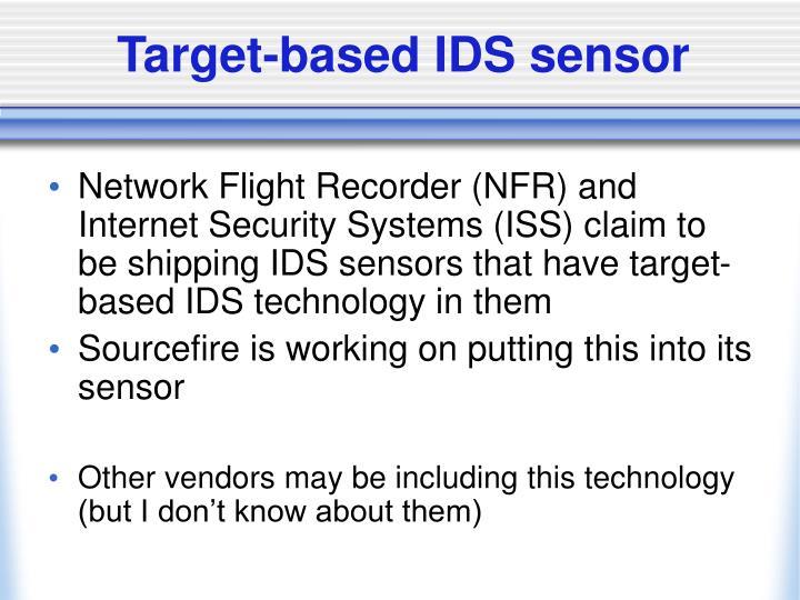 Target-based IDS sensor