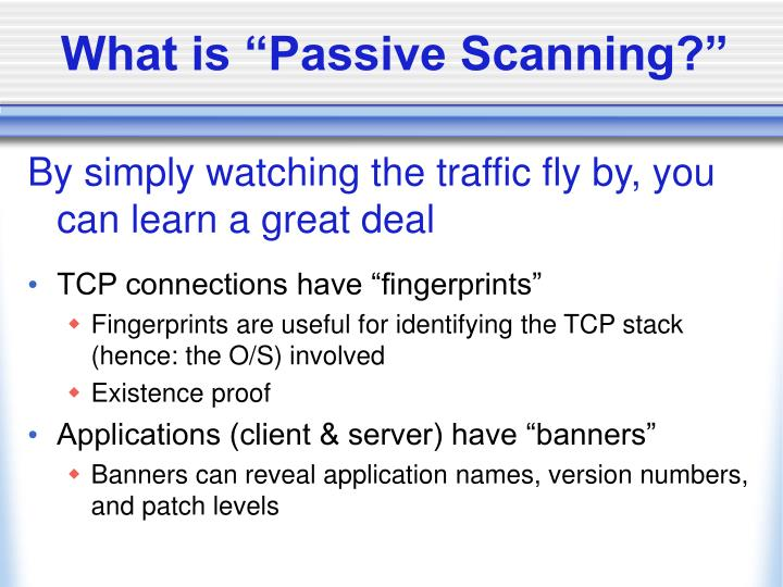 "What is ""Passive Scanning?"""