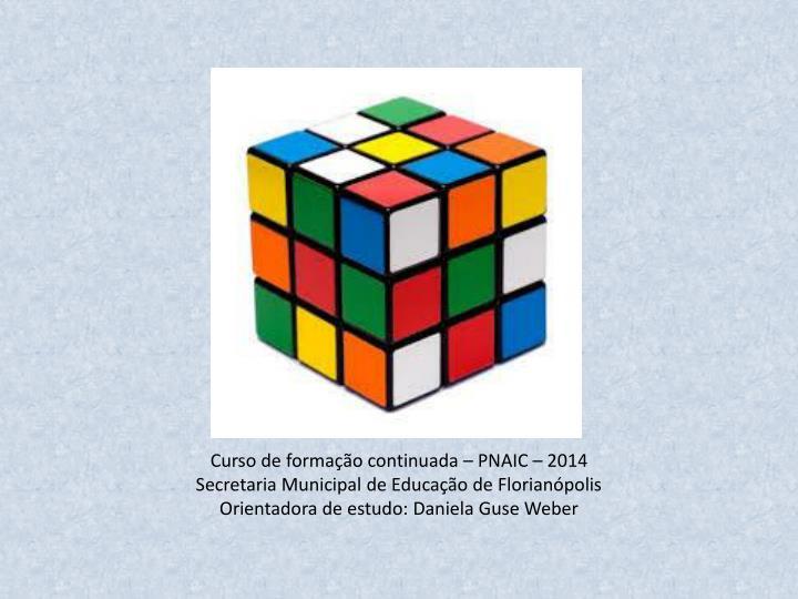 Curso de formação continuada – PNAIC – 2014