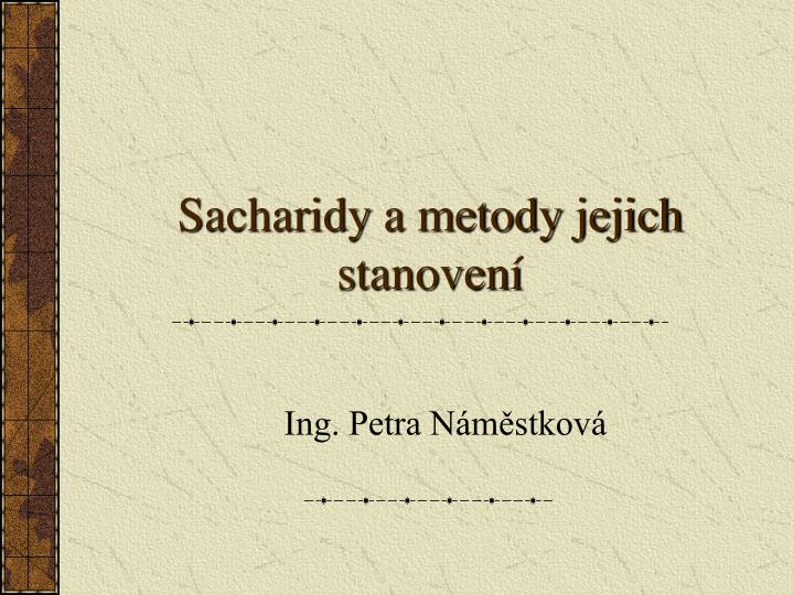 Sacharidy a metody jejich stanoven