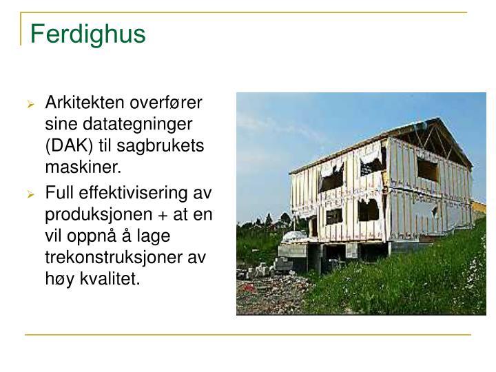 Ferdighus