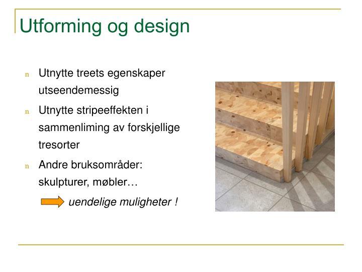Utforming og design