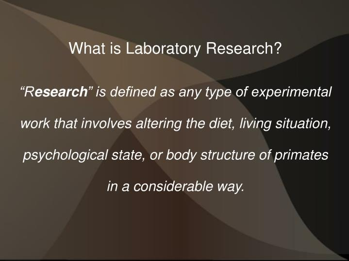 What is Laboratory Research?