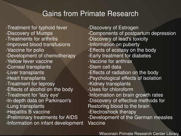 Gains from Primate Research