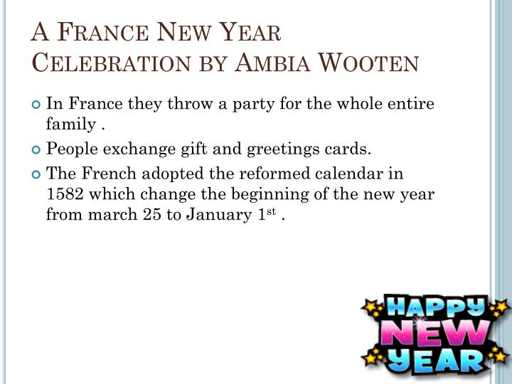 A France New Year Celebration by Ambia Wooten