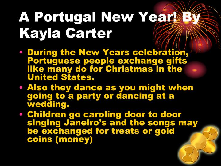 A Portugal New Year! By Kayla Carter