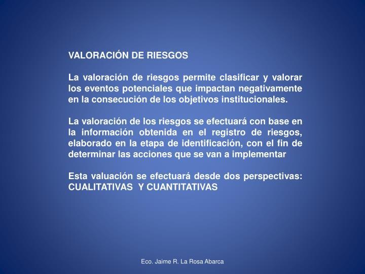 VALORACIÓN DE RIESGOS
