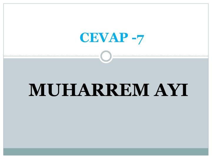 CEVAP -7