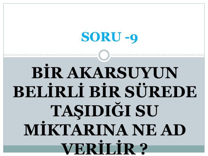 SORU -9