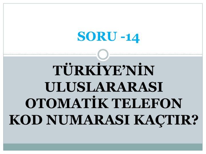 SORU -14