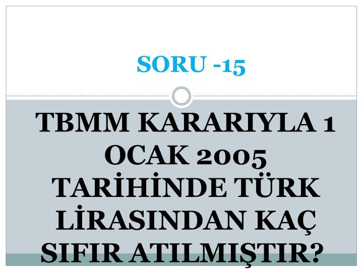 SORU -15