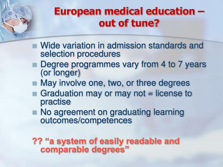European medical education –